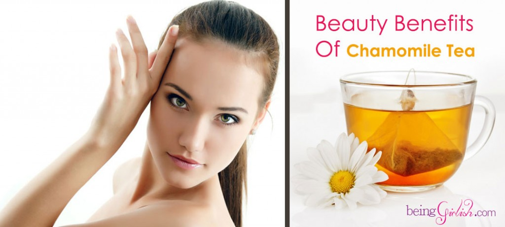 beauty benefits of chamomile tea