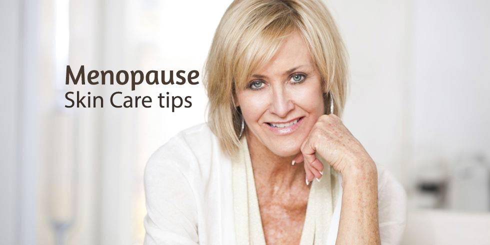 menopause skin care tips