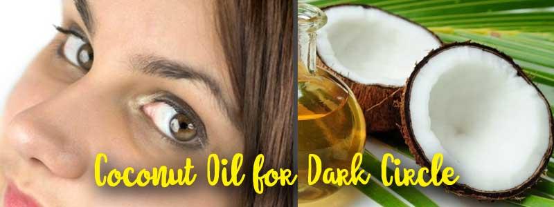 Coconut Oil for Dark Circle