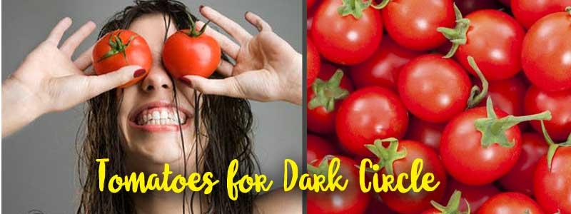 Tomatoes for Dark Circle