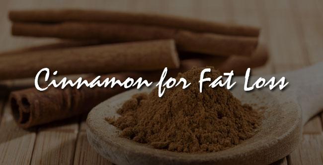 cinnamon for fat loss