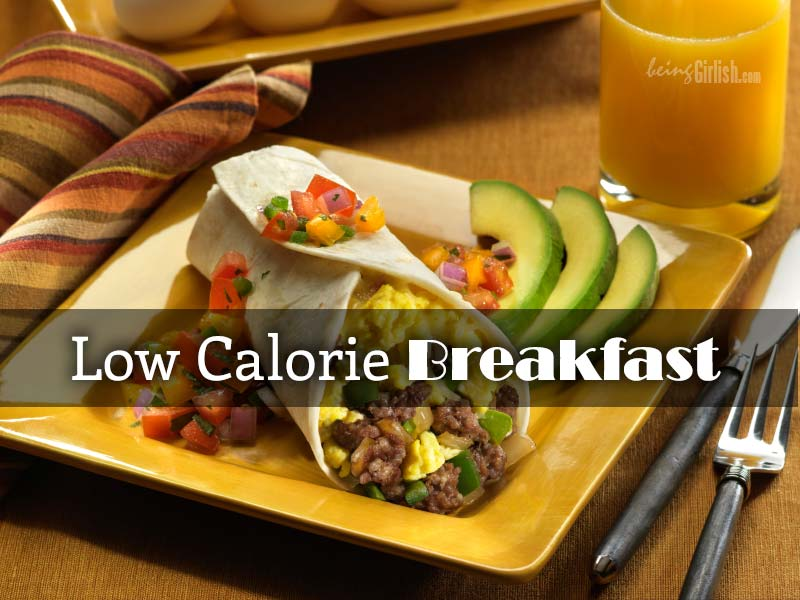 Low Calorie Breakfast